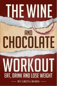 http://www.amazon.com/The-Wine-Chocolate-Workout-Weight-ebook/dp/B00AW05VTI/ref=sr_1_1?ie=UTF8&qid=1401746127&sr=8-1&keywords=the+wine+and+chocolate+workout