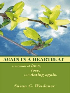 http://www.amazon.com/Again-Heartbeat-Memoir-Love-Dating-ebook/dp/B004774MOW/ref=sr_1_3?ie=UTF8&qid=1401746187&sr=8-3&keywords=Susan+Weidener