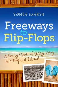 http://www.amazon.com/Freeways-Flip-Flops-Familys-Living-Tropical-ebook/dp/B008TIDMQE/ref=sr_1_1?s=books&ie=UTF8&qid=1401746261&sr=1-1&keywords=freeways+to+flip-flops